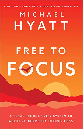 free to focus quotes book by michael hyatt